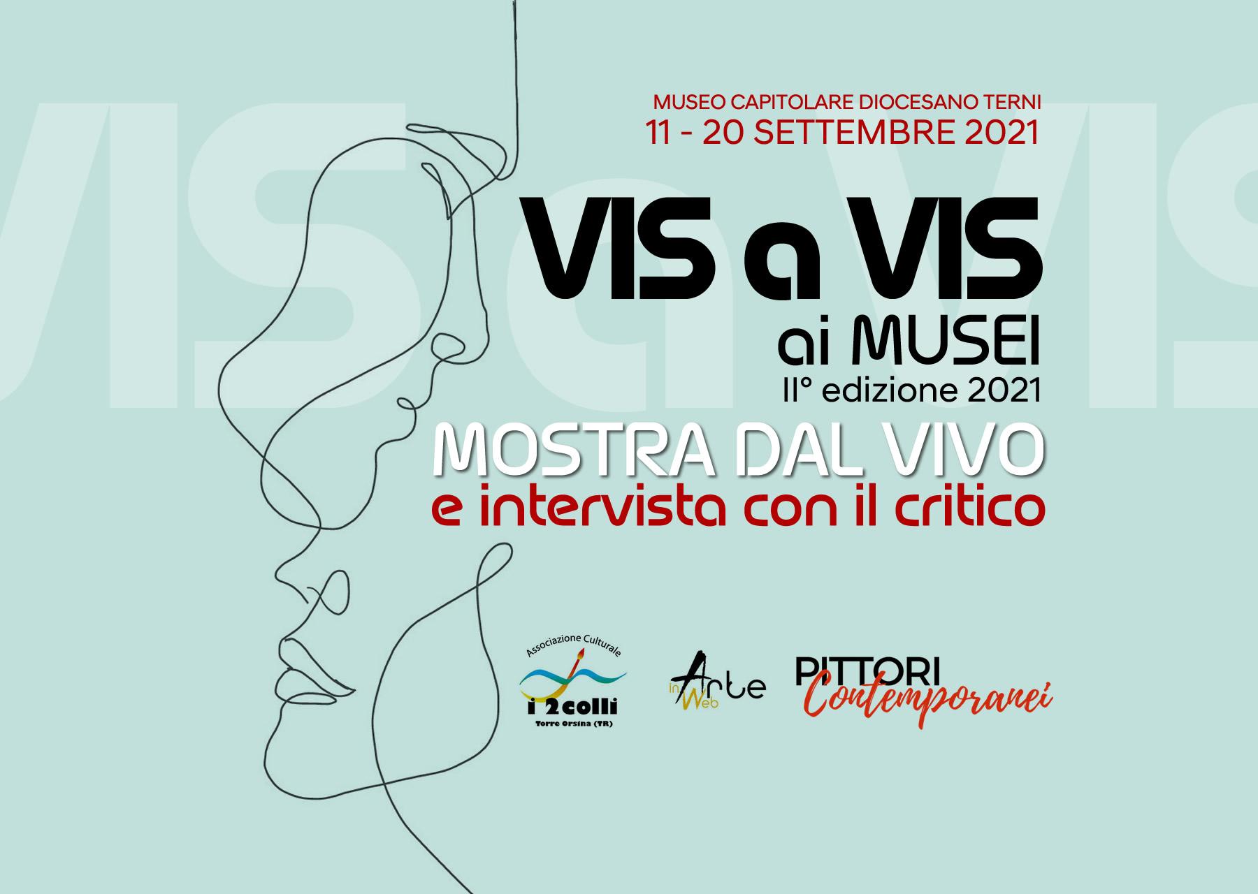 Vis a Vis ai MUSEI – II edizione 2021